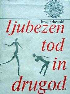 HERBERT-LEWANDOWSKI--LJUBEZEN-TOD-IN-DRUGOD--BIOS_549fb71349e06