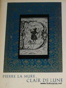 PIERRE-LA-MURIE-----Clair-De-Lune-1--2--roman-o-Claud-Debussy-_5778254875401
