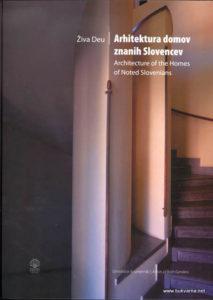 Deu-Ziva-Arhitektura-domov-znanih-Slovencev-2008