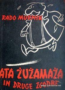 RADO-MURNIK-ATA-ZUZAMAZA-IN-DRUGE-ZGODBE_55f147793043f